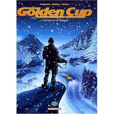 Golden Cup, Tome 4 : La fille de la toundra