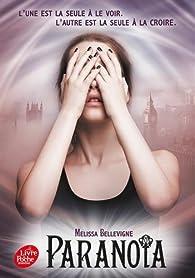 Paranoïa par Melissa Bellevigne