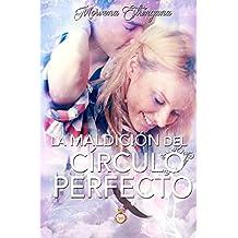 La maldición del círculo perfecto (El reino del Águila nº 2)