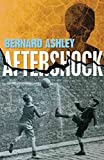 [(Aftershock)] [By (author) Bernard Ashley] published on (September, 2011) bei Amazon kaufen