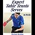 Expert Table Tennis Serves