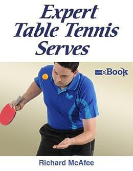 Expert Table Tennis Serves von [McAfee, Richard]