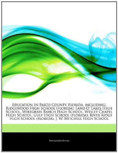 articles-on-education-in-pasco-county-florida-including-ridgewood-high-school-florida-land-o-lakes-h