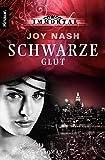 Joy Nash: Schwarze Glut