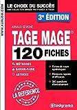 TAGE MAGE - 120 fiches méthodes, savoir-faire et astuces