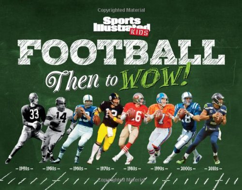sports-illustrated-kids-football-then-to-wow