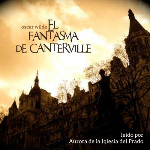 El Fantasma De Canterville [The Canterville Ghost]  Audiolibri