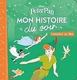Telecharger Livres PETER PAN Mon Histoire du Soir L histoire du film (PDF,EPUB,MOBI) gratuits en Francaise