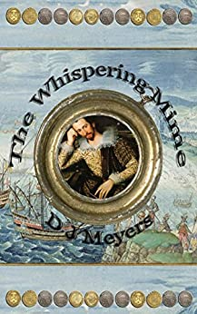 The Whispering Mime (The Renaissance Series Book 3) (English Edition) von [Meyers, D]