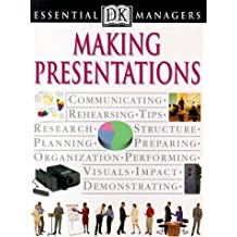 Making Presentations (DK Essential Managers) by Tim Hindle (1999-04-26)