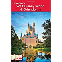Frommer's Walt Disney World and Orlando 2011 (Frommer′s Complete Guides)
