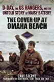 Front cover for the book The Cover-Up at Omaha Beach: D-Day, the US Rangers, and the Untold Story of Maisy Battery by Gary Sterne