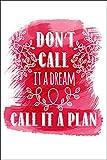 Postereck - Poster 1171 - Vintage Plakat, Dont Call it a Dream Motivation Spruch Größe Din - A2-42.0 cm x 59.4 cm