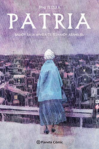 Patria (novela gráfica) eBook: Fejzula, Toni, Aramburu, Fernando ...