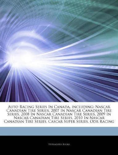 articles-on-auto-racing-series-in-canada-including-nascar-canadian-tire-series-2007-in-nascar-canadi