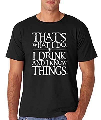THATS WHAT I DO I DRINK AND I KNOW THINGS - TYRION LANNISTER white - Black XXL To Fit Chest 46-48