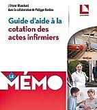 Guide d'aide à la cotation des actes infirmiers...