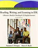 Reading, Writing, and Learning in ESL: A Resource Book Plus NEW MyEducationLab without Pearson eText -- Access Card Package (6th Edition) by Suzanne F. Peregoy (2012-08-11)
