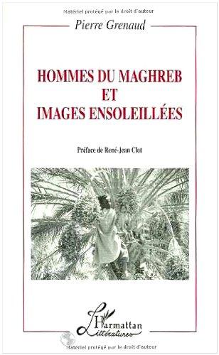 Hommes du Maghreb et images ensoleillées