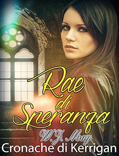 Rae di Speranza - Le Cronache di Kerrigan