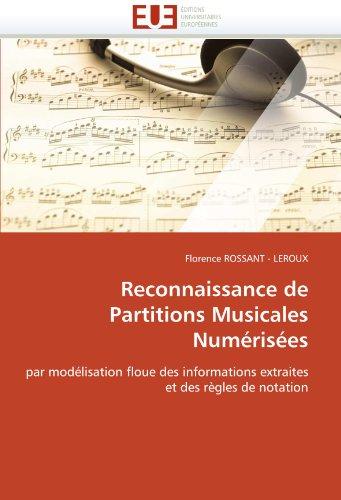 Reconnaissance de partitions musicales numérisées par Florence ROSSANT -  LEROUX