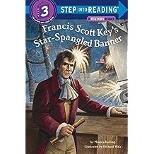 Francis Scott Key's Star-Spangled Banner (Step into Reading) by Monica Kulling (2012-01-24)