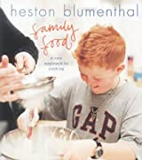 Family Food: A New Approach to Cooking by Heston Blumenthal (2002-11-28)