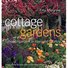 Cottage Gardens by Toby Musgrave (2004-03-26)