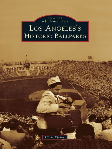 Los Angeles's Historic Ballparks (Images of America) (English Edition) - Brookside Park