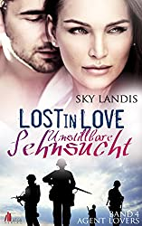Lost in Love: Unstillbare Sehnsucht (Agent Lovers 4)