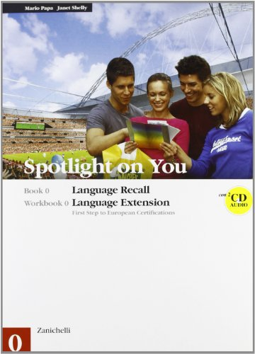 Spotlight on you vol. 0-workbook 0. Con 2 CD Audio. Per le Scuole superiori