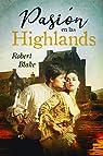 Pasión en las Highlands par Robert  Blake