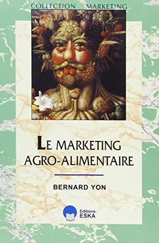 Le Marketing Agro-Alimentaire par Bernard Yon