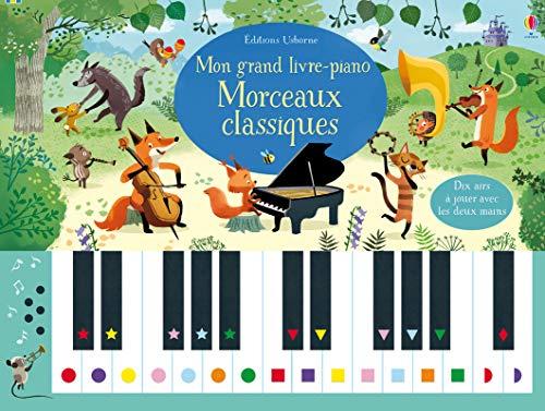 Mon grand livre-piano Morceaux classiques par Sam Taplin