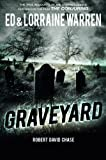 Graveyard: True Hauntings from an Old New England Cemetery (Ed & Lorraine Warren) (Ed & Lorraine Warren)