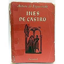 Ines de Castro (El gran desvarío de don Pedro y Doña Inés)