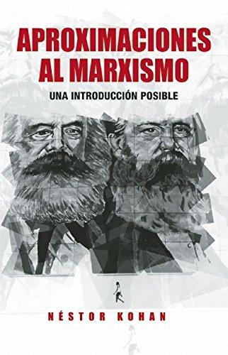 Aproximaciones Al Marxismo: Una Introduccion Posible: 0