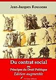 Du contrat social ou Principes du droit politique (Nouvelle édition augmentée) - Format Kindle - 9791027300198 - 0,99 €