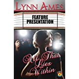 All That Lies Within by Lynn Ames (2013-06-16)