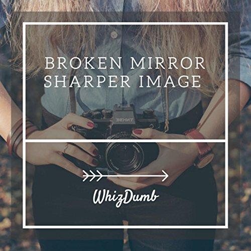 broken-mirror-sharper-image