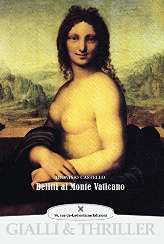 Delitti al Monte Vaticano. Ediz. illustrata
