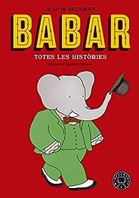 Babar. Totes Les Histories par  Jean de Brunhoff