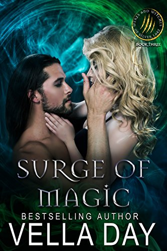 Surge of Magic: Hidden Realms: A Hot Paranormal Fantasy (Weres and Witches of Silver Lake Book 3) (English Edition)