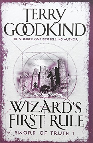 Wizard's First Rule: Book 1: The Sword Of Truth Series (GOLLANCZ S.F.) by Terry Goodkind (2008-07-10)