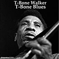 T-Bone Blues (Remastered 2014)