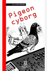 Pigeon cyborg Reliure inconnue