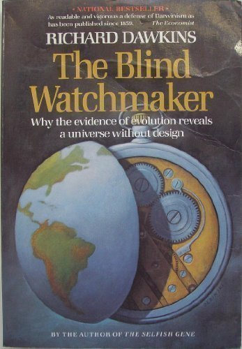 the-blind-watchmaker-why-the-evidence-of-evolution-reveals-a-universe-without-design