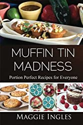 Muffin Tin Madness by Maggie Ingles (2013-03-01)