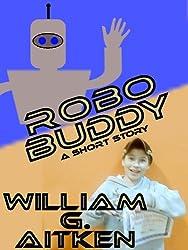 Robo Buddy - A short Story