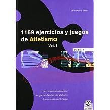 1169 Ejercicios y Juegos de Atletismo - 2 tomos (Deporte) (Spanish Edition) by Javier Olivera Betran (2003) Paperback